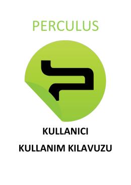 Perculus Kullanıcı Kullanım Kılavuzu