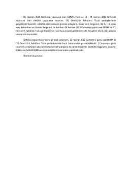 06 Haziran 2015 tarihinde yapılacak olan GMDSS Yazılı ve 13 – 14