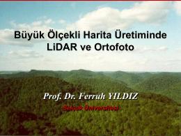 Büyük Ölçekli Harita Üretiminde LiDAR ve Ortofoto