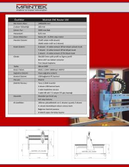 Özellikler Maintek CNC Router 150