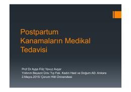 Postpartum Kanamaların Medikal Tedavisi