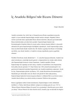 İç Anadolu Bölgesi`nde Bizans Dönemi