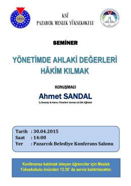 YÖNETİMDE AHLAKİ DEĞERLERİ HÂKİM KILMAK Ahmet SANDAL