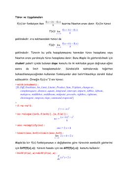Türev ve Uygulamaları f(x) bir fonksiyon iken kesrine Newton oranı