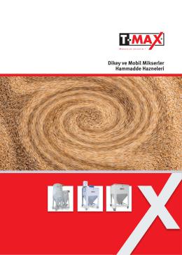 Dikey ve Mobil Mikserler Hammadde Hazneleri - T-Max