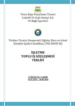 işletme toplu iş sözleşmesi teklifi - TEZ-KOOP