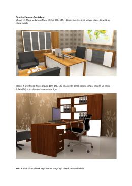 Öğretim Elemanı Oda takımı: Model 1:L Masa ve keson (Masa