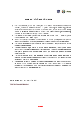 VALE SERVİSİ HİZMET SÖZLEŞMESİ - Servis Randevusu