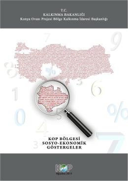 KOP Bölgesi SOSYO - EKONOMİK Göstergeler Ağustos 2015 PDF