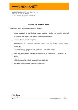 ISO 9001 KALİTE POLİTİKAMIZ Yemekhane, temel değerlerinden