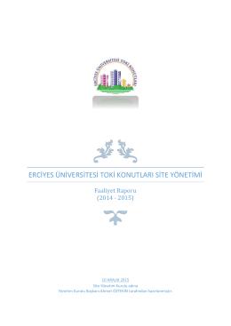 Erciyes Üniversitesi toki konutları site yönetimi