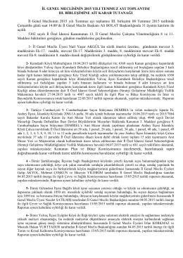 İL GENEL MECLİSİNİN 2015 YILI TEMMUZ AYI TOPLANTISI III