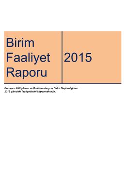 Birim Faaliyet Raporu 2015 - Kütüphane