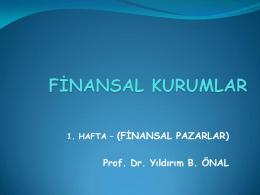 FİNANSAL PAZARLAR - FİNANSEKOL Prof. Dr. Yıldırım Beyazıt Önal