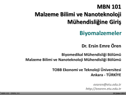 16 Şubat 2015 / Biyomalzemeler - Assist. Prof. Dr. ERSIN EMRE