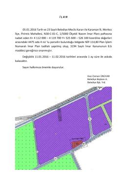 İ L A N 05.01.2016 Tarih ve 23 Sayılı Belediye Meclis Kararı ile