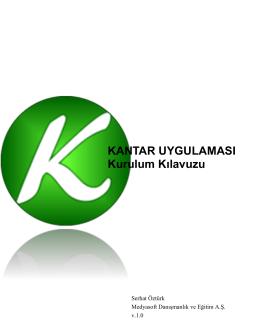 KANTAR UYGULAMASI Kurulum Kılavuzu - Kantar v.1.5.5