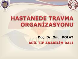hastane öncesi travma organizasyonu
