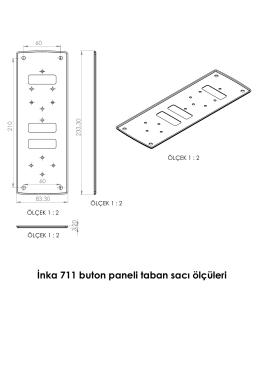 İnka 711 buton paneli taban sacı ölçüleri