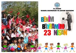 23 nisan ulusal egemenlik ve çocuk bayramı 95. yıldönümü kutlama