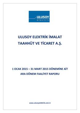 Faaliyet Raporu 31.03.2015