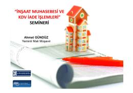 """""""İNŞAAT MUHASEBESİ VE KDV İADE İŞLEMLERİ"""" SEMİNERİ"""