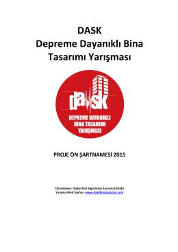 DASK Depreme Dayanıklı Bina Tasarımı Yarışması PROJE ÖN