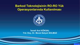 barkod teknolojisinin ro-ro yük operasyonlarında kullanılması