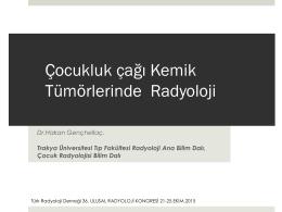 çocuklarda kemik tm - çocuk radyolojisi derneği