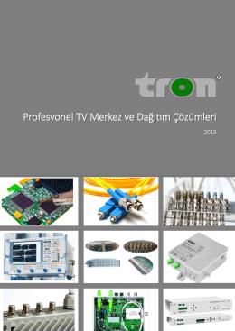Profesyonel TV Merkez ve Dağıtım Çözümleri