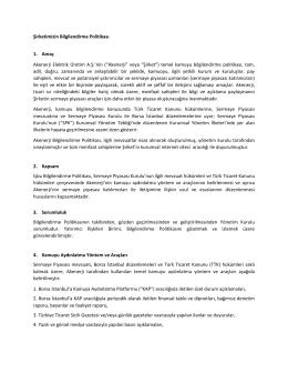 Şirketimizin Bilgilendirme Politikası 1. Amaç Akenerji Elektrik Üretim