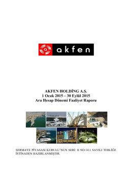 AKFEN HOLDİNG A.Ş. 1 Ocak 2015 – 30 Eylül 2015 Ara Hesap