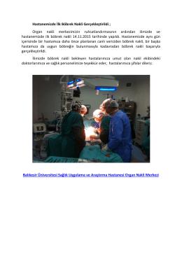 Hastanemizde İlk Böbrek Nakli Gerçekleştirildi