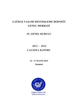 2013-2014 çalışma raporu - Çağdaş Yaşamı Destekleme Derneği