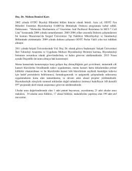 Doç. Dr. Meltem Demirel Kars 2002 yılında OTDÜ Biyoloji Blümünü