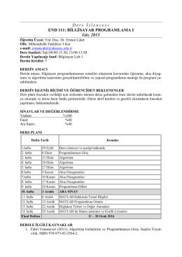 D ers İ zlencesi END 111: BİLGİSAYAR PROGRAMLAMA I Güz 2015