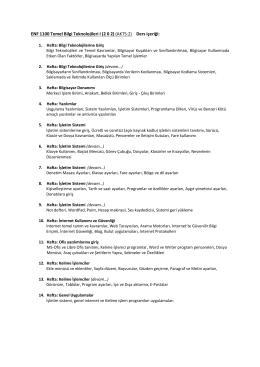 ENF 1100 Temel Bilgi Teknolojileri I (2 0 2) (AKTS:2) Ders içeriği: