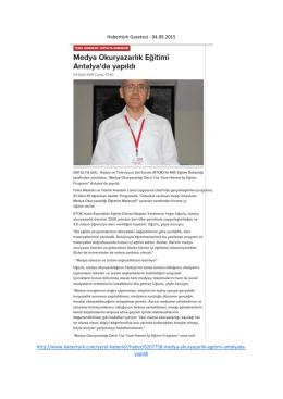 Habertürk Gazetesi - 04.09.2015 http://www.haberturk.com/yerel