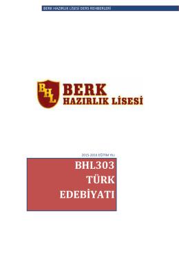 BHL303 Edebiyat - Berk Hazırlık Lisesi