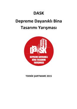 Teknik Şartname - Dask Depreme Dayanıklı Bina Tasarımı Yarışması