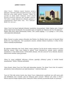 AHMET YESEVĐ Ahmet Yesevi... Türklerin manevî hayatına a