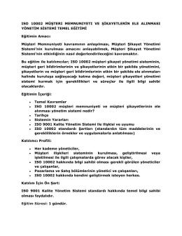 ISO 10002 MÜŞTERI MEMNUNIYETI VE ŞİKAYETLERİN ELE
