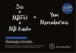 Siz + MBFH + MB Kasko =Yeni Mercedes`iniz