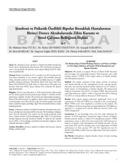 Şizofreni ve Psikotik Özellikli Bipolar Bozukluk Hastalarının Birinci