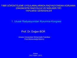 Doğan Bor - 1.Ulusal Radyasyondan Korunma Kongresi
