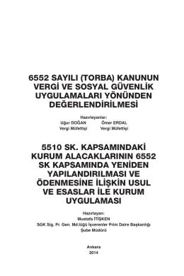 6552 SAYILI (TORBA) KANUNUN VERG‹ VE SOSYAL GÜVENL‹K