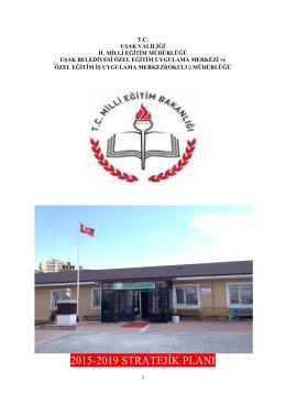 2015-2019 STRATEJİK PLANI - Uşak Belediyesi Özel Eğitim