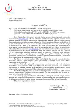 Türkiye İlaç ve Tıbbi Cihaz Kurumu Başkanlığı`nın yazısı için tıklayınız