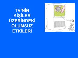 TV`NİN KİŞİLER ÜZERİNDEKİ OLUMSUZ ETKİLERİ