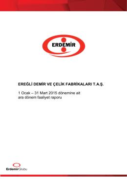 31 Mart 2015 dönemine ait ara dönem faaliyet raporu